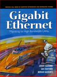 Gigabit Enternet : Migrating to High-Bandwidth LANs, Kadambi, Jayant and Crayford, Ian, 0139132864