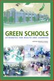 Green Schools : Attributes for Health and Learning, National Research Council Staff and Health and Productivity Benefits of Green Schools Staff, 0309102863