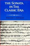 The Sonata in the Classic Era, Newman, William S., 039395286X