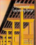 Civil and Environmental Engineering Design, Vigil, Samual A. and Lang, Robert J., 053438286X