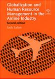 Globalization and Human Resource Management in the Airline Industry 9780754612865
