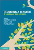 Becoming a Teacher of Language and Literacy, , 1107662869
