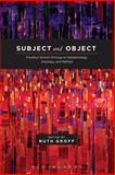 Subject and Object : Frankfurt School Writings on Epistemology, Ontology and Method, , 1441122869