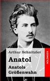 Anatol / Anatols Größenwahn, Arthur Schnitzler, 1482712865