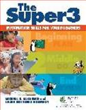 The Super3, Michael B. Eisenberg and Laura Eisenberg Robinson, 1586832867