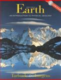 Earth : An Introduction to Physical Geology, Tarbuck, Edward J. and Lutgens, Frederick K., 0130282863