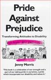 Pride Against Prejudice, Morris, Ting, 0704342863