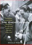 The Enemy Within : Hucksters, Racketeers, Deserters, and Civilians During the Second World War, Thomas, Donald, 0814782868