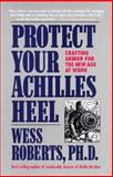 Protect Your Achilles Heel 9780836252866