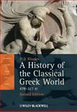 A History of the Classical Greek World, 478-323 BC 2nd Edition