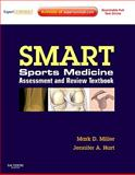SMART! Sports Medicine Assessment and Review Textbook : Expert Consult - Online and Print, Miller, Mark D., 1437702864