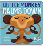 Little Monkey Calms Down, Michael Dahl, 1479522864