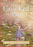The Crooked Path, Melinda J. Abersold, 1479762865