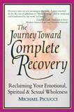 Journey Toward Complete Recovery, Michael Picucci, 1556432860