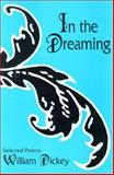 In the Dreaming, William Dickey, 1557282862