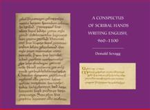 A Conspectus of Scribal Hands Writing English, 960-1100, Scragg, Donald, 1843842866