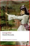 Daniel Deronda, George Eliot and Graham Handley, 0199682860