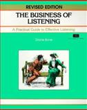 The Business of Listening : A Practice Guide to Effective Listening, Bone, Diane, 1560522860