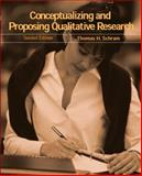 Conceptualizing and Proposing Qualitative Research, Schram, Thomas H., 0131702866