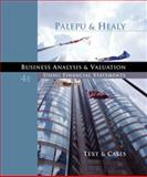 Business Analysis and Valuation : Using Financial Statements, Text and Cases, Palepu, Krishna G. and Healy, Paul M., 032430286X