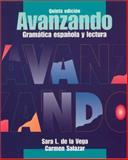 Avanzando : Gramaacute;tica española y Lectura, De la Vega, Sara L. and Salazar, Carmen, 047120286X