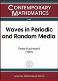 Waves in Periodic and Random Media, Peter Kuchment, AMS-IMS-SIAM JOINT SUMMER RESEARCH CONFE, 0821832867