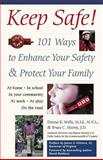 Keep Safe!, Donna K. Wells and Bruce C. Morris, 0897932862