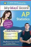 My Max Score AP Statistics, Sourcebooks, Inc Staff and Amanda Ross, 1402272863