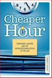 Cheaper by the Hour, Robert A. Brooks, 1439902860