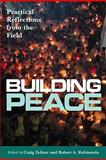 Building Peace : Practical Reflections from the Field, , 1565492862