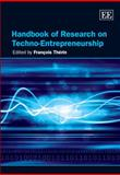 Handbook of Research on Techno-Entrepreneurship 9781845422868