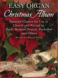 Easy Organ Christmas Album, , 0486452867
