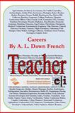Careers: Teacher, A. L. French, 1495262863