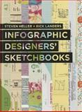 Infographics Designers' Sketchbooks, Heller, Steven and Landers, Rick, 1616892862