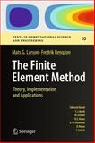 The Finite Element Method : Theory, Implementation, and Applications, Larson, Mats G. and Bengzon, Fredrik, 3642332862