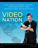 Video Nation, Jefferson Graham, 0321832876