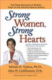 Strong Women, Strong Hearts, Miriam E. Nelson and Alice Lichtenstein, 0399152873