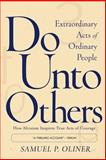 Do unto Others, Samuel P. Oliner, 0813342872