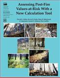Assessing Post-Fire Values-At-Risk with a New Calculation Tool, David Calkin and Kevin Hyde, 148013287X