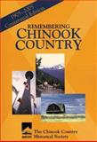 Remembering Chinook Country, Chinook Historical Society, 1550592874