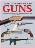 Illustrated Book of Guns, , 1571452877