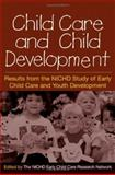 Child Care and Child Development : Results from the NICHD Study of Early Child Care and Youth Development, , 1593852878