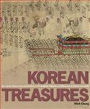 Korean Treasures : Rare Books, Manuscripts and Artefacts in the Bodleian Libraries and Museums of Oxford University, Chung, Minh, 1851242872