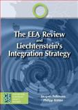 The EEA Review and Liechtenstein's Integration Strategy, Pelkmans, Jacques and Böhler, Phillip, 9461382871