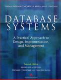 Database Systems : A Practical Approach to Design, Implementation and Management, Connolly, Thomas, 0201342871