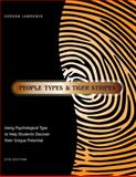 People Types and Tiger Stripes : Using Psychological Type to Help Students Discover Their Unique Potential, Lawrence, Gordon, 0935652876