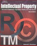 Intellectual Property for Paralegals : The Law of Trademarks, Copyrights, Patents and Trade Secrets, Bouchoux, Deborah E., 1401842879