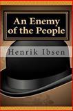 An Enemy of the People, Henrik Ibsen, 1466362871