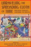 Unraveling the Spreading Cloth of Time, MariJo Moore and Trace A. DeMeyer, 1483952878