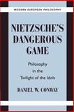 Nietzsche's Dangerous Game 9780521892872